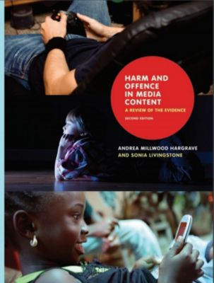 Harm and Offence in Media Content: A Review of the Evidence, Andrea Millwood