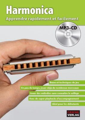 Harmonica - Apprendre rapidement et facilement, m. MP3-CD, Cascha Verlag