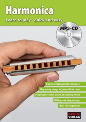 Harmonica - Learn to play quick and easy, w. MP3-CD, Cascha Verlag
