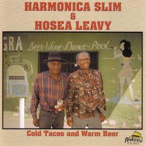 Harmonica Slim & Hosea Leavy, Harmonica Slim