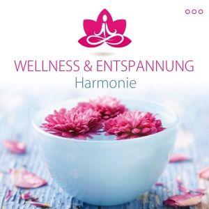 Harmonie, Wellness & Entspannung