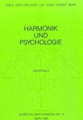 Harmonik und Psychologie, Dieter Kolk