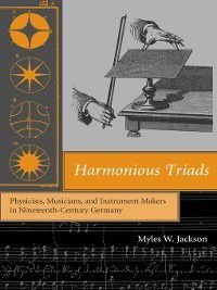 Harmonious Triads, Myles W. Jackson