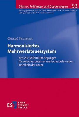 Harmonisiertes Mehrwertsteuersystem - Chantal Naumann |