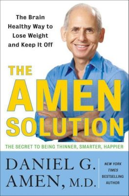 Harmony: The Amen Solution, Daniel G. Amen
