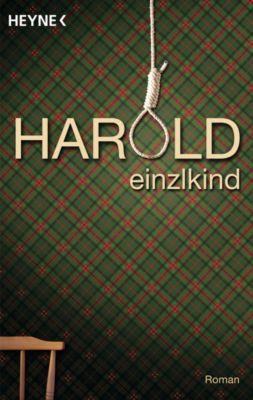 Harold, Einzlkind