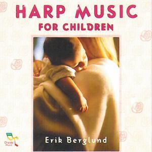 Harp Music For Children, Erik Berglund
