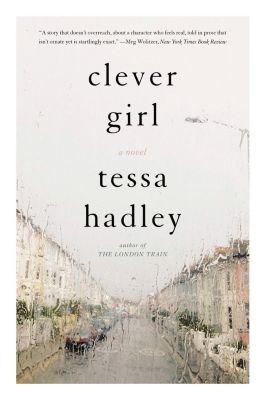 Harper: Clever Girl, Tessa Hadley