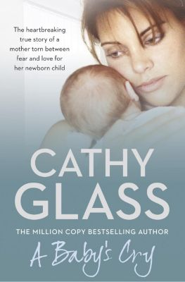 Harper Element: A Baby's Cry, Cathy Glass