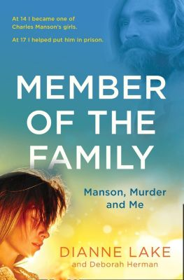 Harper Element: Member of the Family: Manson, Murder and Me, Dianne Lake