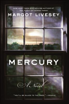 Harper: Mercury, Margot Livesey