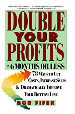 Harper Paperbacks: Double Your Profits, Bob Fifer