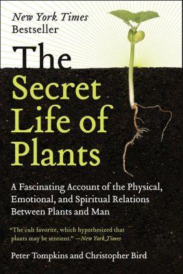 Harper Paperbacks: The Secret Life of Plants, Peter Tompkins, Christopher Bird