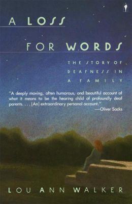 Harper Perennial: A Loss for Words, Lou Ann Walker