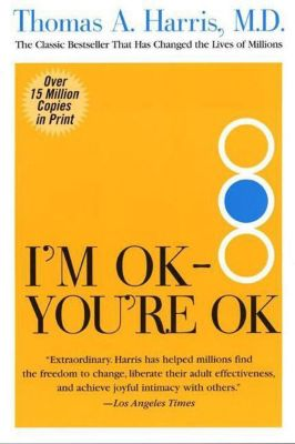 Harper Perennial: I'm OK--You're OK, Thomas Harris