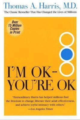 Harper Perennial: I'm OK--You're OK, Thomas Harris