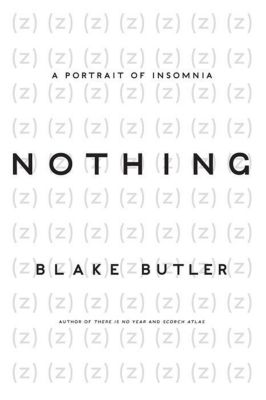Harper Perennial: Nothing, Blake Butler