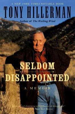 Harper Perennial: Seldom Disappointed, Tony Hillerman