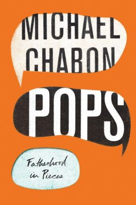 Harper: Pops, Michael Chabon