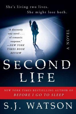Harper: Second Life, S. J. Watson
