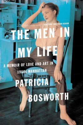 Harper: The Men in My Life, Patricia Bosworth