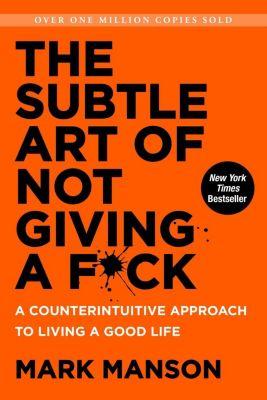 Harper: The Subtle Art of Not Giving a F*ck, Mark Manson