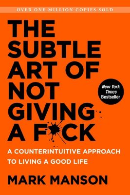 Harper: The Subtle Art of Not Giving a F*ck, Mark Manson