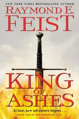 Harper Voyager: King of Ashes, Raymond E. Feist