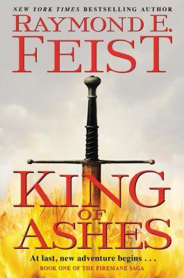 Harper Voyager: King of Ashes, Raymond E. Feist