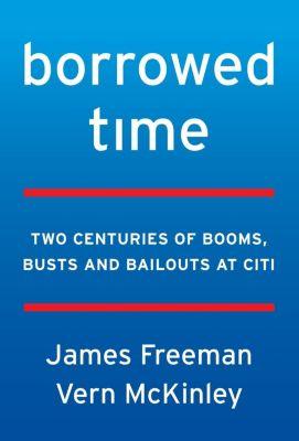 HarperBusiness: Borrowed Time, James Freeman, Vern McKinley