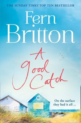 HarperCollins: A Good Catch: The perfect Cornish escape full of secrets, Fern Britton