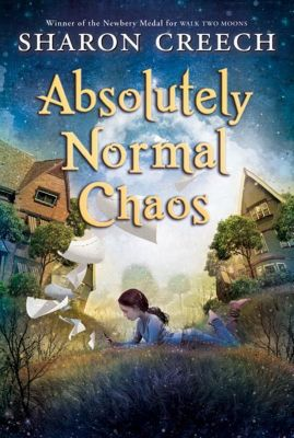 HarperCollins: Absolutely Normal Chaos, Sharon Creech