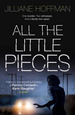 HarperCollins: All the Little Pieces, Jilliane Hoffman