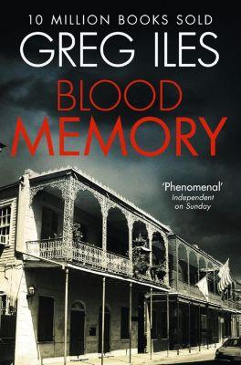 HarperCollins: Blood Memory, Greg Iles