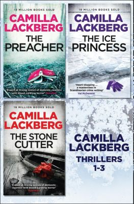 HarperCollins: Camilla Lackberg Crime Thrillers 1-3: The Ice Princess, The Preacher, The Stonecutter, Camilla Lackberg