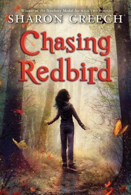 HarperCollins: Chasing Redbird, Sharon Creech