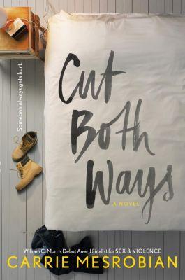 HarperCollins: Cut Both Ways, Carrie Mesrobian