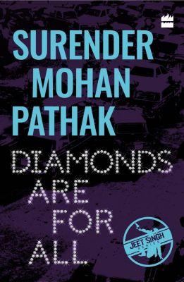 HarperCollins: Diamonds Are for All, Surender Mohan Pathak