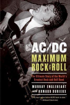 HarperCollins e-books: AC/DC: Maximum Rock & Roll, Murray Engleheart, Arnaud Durieux