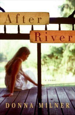 HarperCollins e-books: After River, Donna Milner