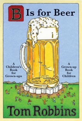 HarperCollins e-books: B Is for Beer, Tom Robbins