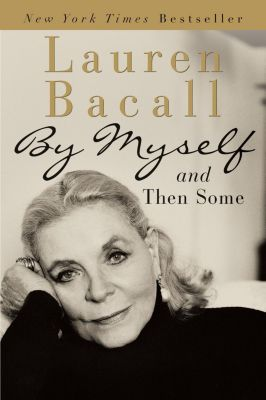 HarperCollins e-books: By Myself and Then Some, Lauren Bacall