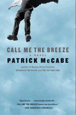 HarperCollins e-books: Call Me the Breeze, Patrick McCabe