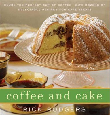 HarperCollins e-books: Coffee and Cake, Rick Rodgers