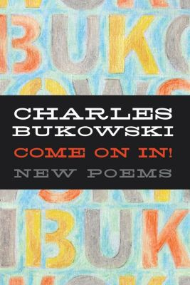 HarperCollins e-books: Come On In!, Charles Bukowski