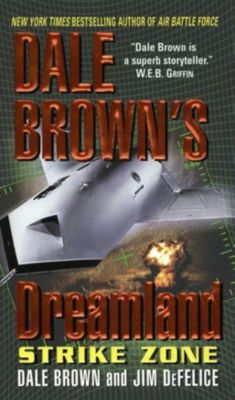 HarperCollins e-books: Dale Brown's Dreamland: Strike Zone, Dale Brown, Jim DeFelice