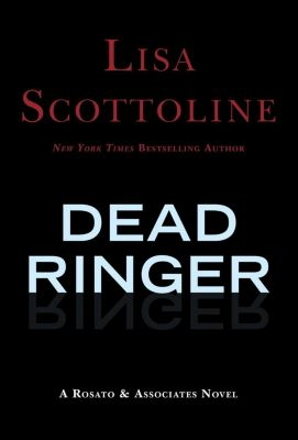 HarperCollins e-books: Dead Ringer, Lisa Scottoline