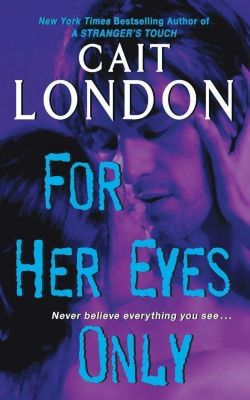 HarperCollins e-books: For Her Eyes Only, Cait London