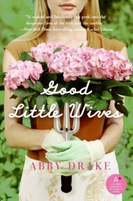 HarperCollins e-books: Good Little Wives, Abby Drake