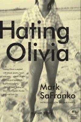 HarperCollins e-books: Hating Olivia, Mark Safranko